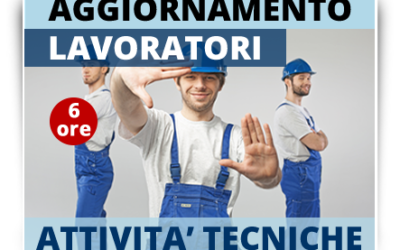Aggiornamento lavoratori – Attività tecniche – Manutenzioni