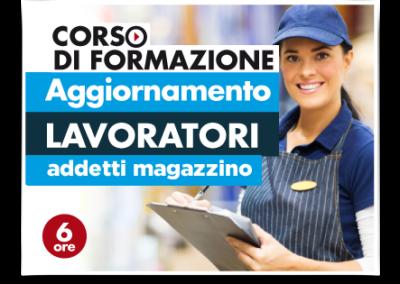 Aggiornamento lavoratori – Addetti Magazzino Supermercati