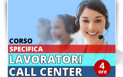 Formazione specifica lavoratori – Addetti Contact Center
