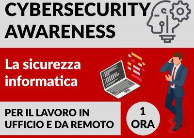 Cybersecurity Awareness – Consapevolezza Informatica